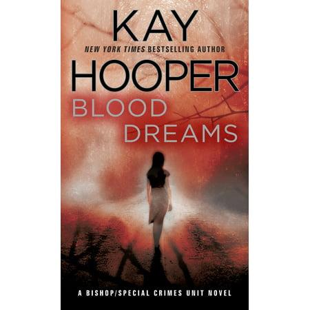 Blood Dreams : A Bishop/Special Crimes Unit Novel