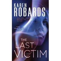 The Last Victim : A Novel