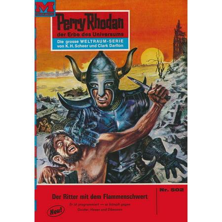 Perry Rhodan 502: Der Ritter mit dem Flammenschwert - eBook (Online-shops Mit Der Zwei-tages-versand)