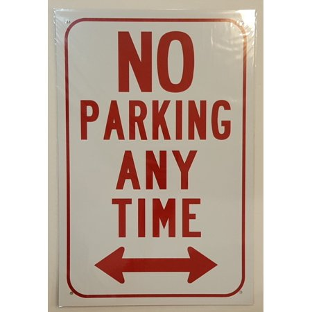 NO PARKING ANY TIME WITH DOUBLE ARROW SIGN (Aluminum Sign) 12