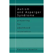 Autism and Asperger Syndrome : Preparing for Adulthood