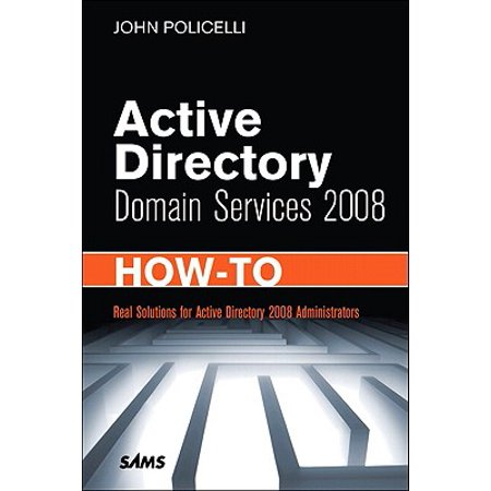 Active Directory Domain Services 2008 How-To (Active Directory Domain Services Configuration Wizard 2016)