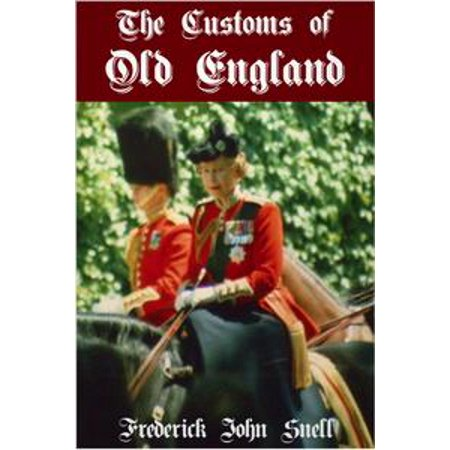 The Customs of Old England - eBook