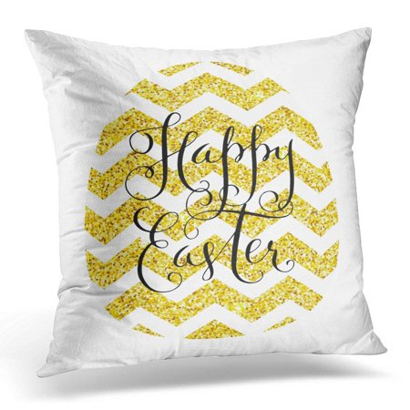 CMFUN Yellow Bright Happy Easter Gold Glitter Shining Egg with Chevron Pattern and Hand Lettering Over White Pillow Case Pillow Cover 20x20 - Gold And White Chevron