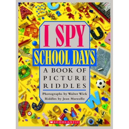 I Spy School Days: A Book of Picture Riddles (Hardcover) (Girl In Spy Kids)
