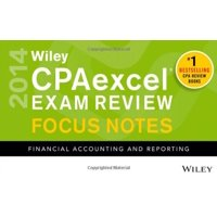 Wiley CPAexcel Exam Review 2014 Focus Notes: Financial Accounting and Reporting Wiley