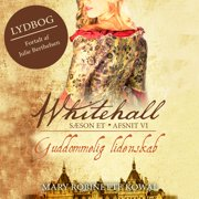 Guddommelig lidenskab - Whitehall 6 (uforkortet) - Audiobook