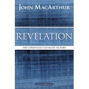 MacArthur Bible Studies: Revelation: The Christian's Ultimate Victory (Paperback)