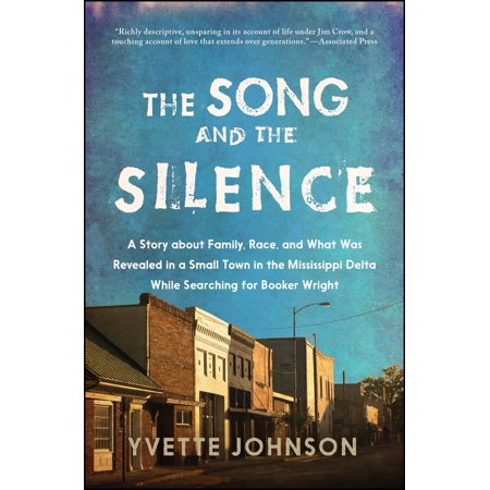 The Song and the Silence : A Story about Family, Race, and What Was Revealed in a Small Town in the Mississippi Delta While Searching for Booker - Song Halloween Town