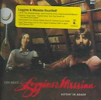 The Best: Loggins and Messina - Sittin' In Again