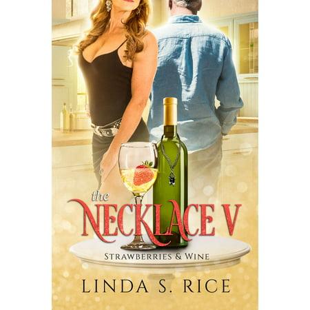 The Necklace V - Strawberries & Wine - eBook Deana Carter Strawberry Wine