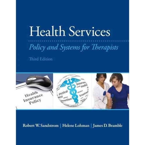 Health Services: Policy and Systems for Therapists