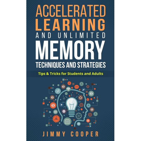 Learning Memory Box (Accelerated Learning and Unlimited Memory Techniques and Strategies: Real Coaching from a Real Expert. Tips & Tricks for Students and Adults - eBook)