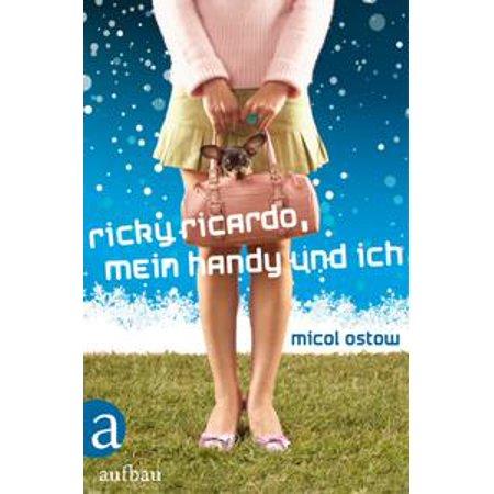 Ricky Ricardo, mein Handy und ich - eBook