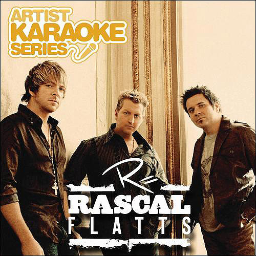 Artist Karaoke Series: Rascal Flatts by