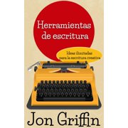 Ideas ilimitadas para la escritura creativa - eBook