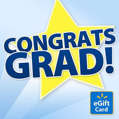Congrats, Grad! Walmart eGift Card