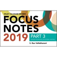 Wiley CIA Exam Review 2019 Focus Notes, Part 3 : Business Knowledge for Internal Auditing (Wiley CIA Exam Review Series)