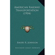 American Railway Transportation (1904)
