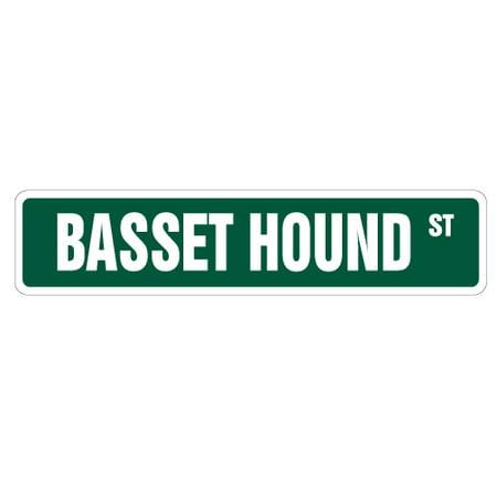- BASSET HOUND Street Sign dog lover great veterinarian groomer | Indoor/Outdoor | 24