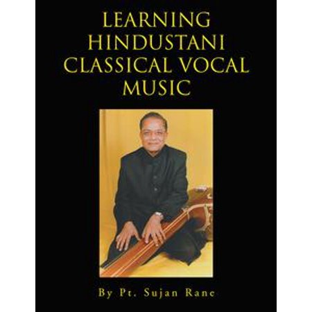 - Learning Hindustani Classical Vocal Music - eBook