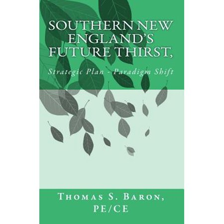 Southern New Englans Future Thirst  Strategic Plan   Paradigm Shift