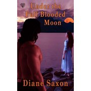 Under the Full Blooded Moon - eBook
