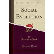 Social Evolution (Classic Reprint)