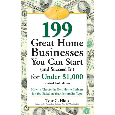 199 Great Home Businesses You Can Start (and Succeed In) for Under $1,000 : How to Choose the Best Home Business for You Based on Your Personality (Best 2.1 Speakers Under 1000 Rs)