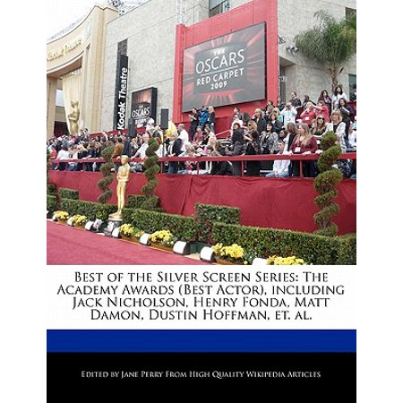 Best of the Silver Screen Series : The Academy Awards (Best Actor), Including Jack Nicholson, Henry Fonda, Matt Damon, Dustin Hoffman, Et. (Jack Nicholson Best Actor)