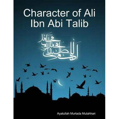 Character of Ali Ibn Abi Talib - eBook