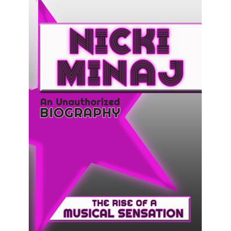 Nicki Minaj: An Unauthorized Biography - - Nicki Minaj Super Bass Wig