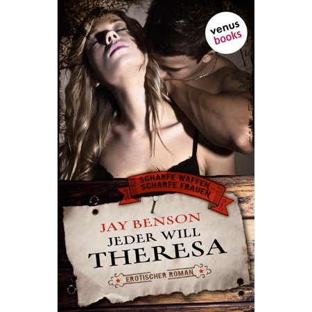 Jeder will Theresa - eBook (Class Of The Titans Jay And Theresa)
