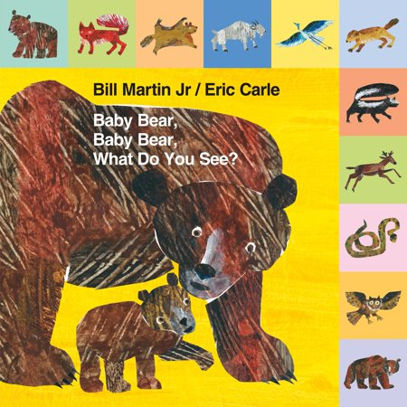 (Baby Bear Baby Bear What Do You See (Board Book))