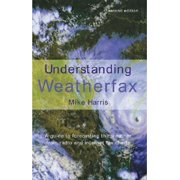Understanding Weatherfax : A Guide to Forecasting the Weather from Radio and Internet Fax Charts