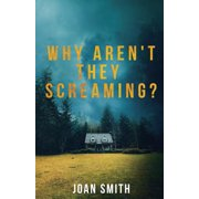 Why Aren't They Screaming? (Paperback)