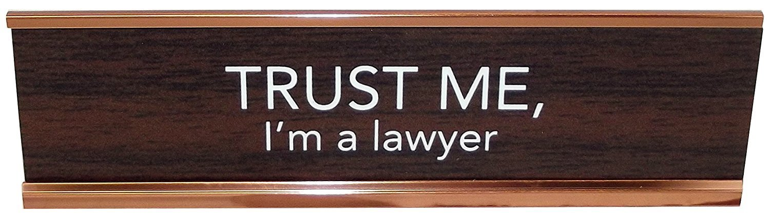 High Supply Trust Me, I'm a Lawyer Novelty Nameplate Style Desk Sign (Brown) Brown by High Supply
