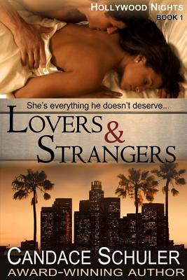 Lovers and Strangers (The Hollywood Nights Series, Book 1)