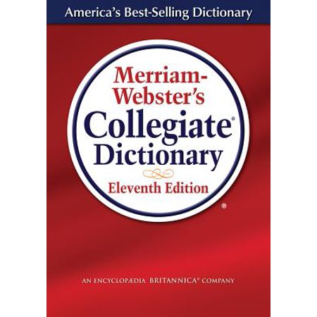 - Merriam-Webster's Collegiate Dictionary 11th Edition (Hardcover)