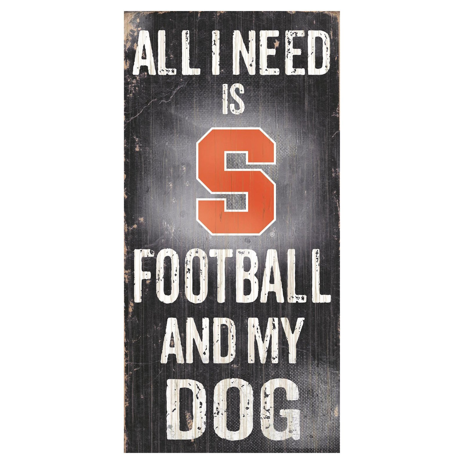 Fan Creations NCAA All I Need Is Football And My Dog Sign