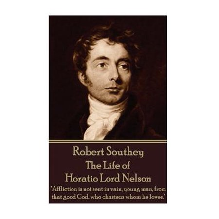 Affliction Life - Robert Southey - The Life of Horatio Lord Nelson :