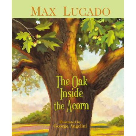 The Oak Inside the Acorn - eBook ()