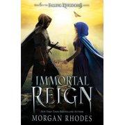 Immortal Reign: A Falling Kingdoms Novel (Paperback)