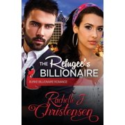 Burke Billionaire Romance: The Refugee's Billionaire (Series #3) (Paperback)