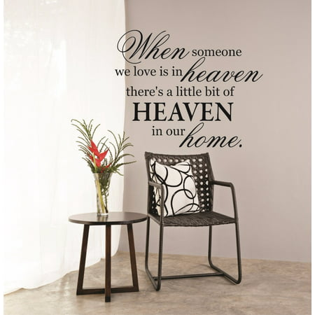 Custom Wall Decal When Someone We Love Is In Heaven There s A Little