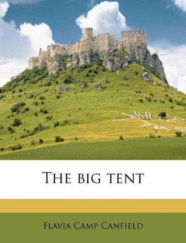 The Big Tent by