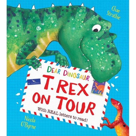 Dear Dinosaur: T. Rex on Tour : With Real Letters to Read! - How Tall Is The T Rex