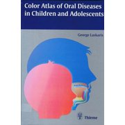 Color Atlas of Oral Diseases in Children and Adolescents - eBook