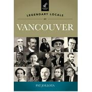 Legendary Locals of Vancouver, Washington