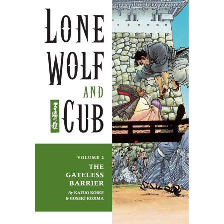 Lone Wolf and Cub Volume 2: The Gateless Barrier - -